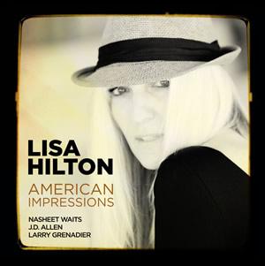 LISA HILTON - American Impressions