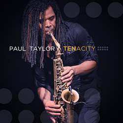 PAUL TAYLOR - Tenacity