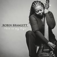 ROBIN BRAMLETT - This Is My Life