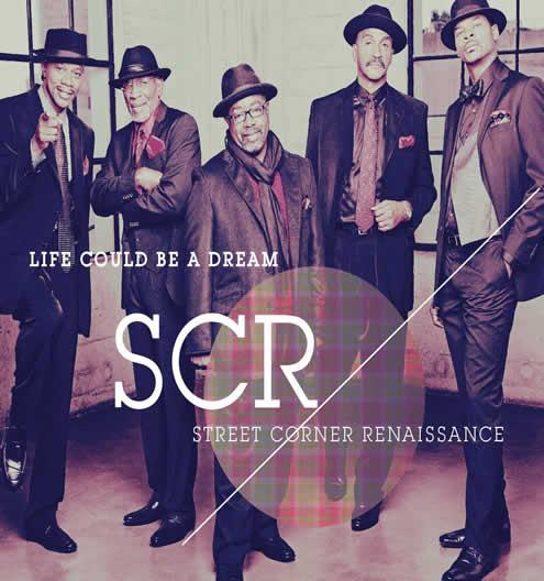 STREET CORNER RENAISSANCE - Life Could Be A Dream